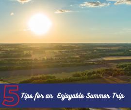 5-Tips-For-An-Enjoyable-Summer-Trip-Abilene,KS